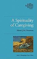 Spirituality of Caregiving