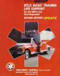 Btls Basic Trauma Life Support For The EMT B & First Responder