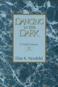 Dancing In The Dark A Sister Grieves