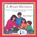 Simple Christmas How to Bring Christ & Joy Back Into Christmas in the Spirit of More With Less