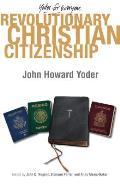 Revolutionary Christian Citizenship