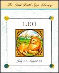 Leo The Sign of the Lion July 24 August 23
