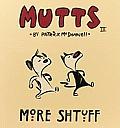 Mutts III More Shtuff