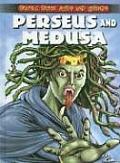 Perseus & Medusa Graphic Greek Myths