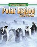 Polar Region Survival (Extreme Habitats)