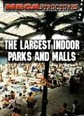 Largest Indoor Parks & Malls