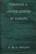 Towards a United States of Europe: An Analysis of Britain's Role in European Union