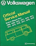 Volkswagen Station Wagon Bus Official Service Manual 1968 1969 1970 1971 1972 1973 1974 1975 1976 1977 1978 1979 Type 2