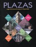 Plazas Lugar De Encuentro Para La Hispanidad