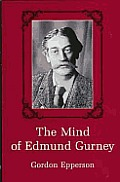 Mind of Edmund Gurney