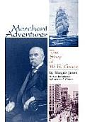 Merchant Adventurer The Story of W R Grace