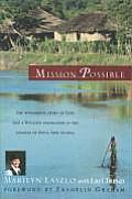 Mission Possible The Story of a Wycliffe Missionary