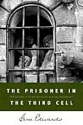 Prisoner In The Third Cell