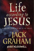 Life According to Jesus: Wisdom for Living Each Day to the Fullest