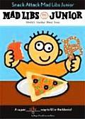 Mad Libs Junior Snack Attack