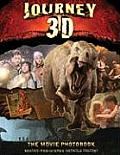 Journey to the Center of the Earth 3D The Movie Photobook