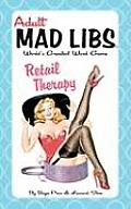 Adult Mad Libs Retail Therapy Worlds Greatest Word Game