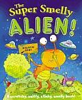 Super Smelly Alien