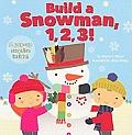 Build a Snowman, 1, 2, 3!