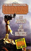 Sundance the Marauders Day of the Halfbreeds