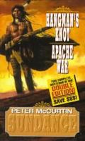 Sundance Double Edition Hangmans Knot Apache War