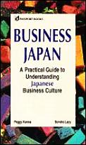 Business Japan A Practical Guide To Understand