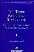The Third Industrial Revolution: : Technology, Productivity, and Income Inequality
