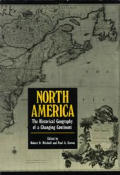 North America A Historical Geography Of a Changing Continent