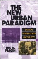 New Urban Paradigm Critical Perspectives on the City Critical Perspectives on the City