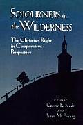 Sojourners in the Wilderness: The Christian Right in Comparative Perspective