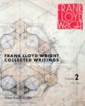 Frank Lloyd Wright Collected Writings Volume 2