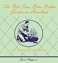 Old Time Blue Ribbon Gardeners Handbook