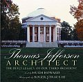 Thomas Jefferson Architect The Built Legacy of Our Third President