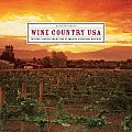 Wine Country Usa Touring Tasting & Buying at Americas Regional Wineries
