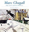 Marc Chagall & the Lost Jewish World The Nature of Chagalls Art & Iconography