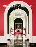 Regency Redux High Style Interiors Napoleonic Classical Moderne & Hollywood Regency