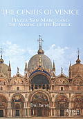 Genius of Venice Piazza San Marco & the Making of the Republic