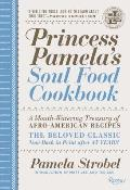 Princess Pamelas Soul Food Cookbook A Mouth Watering Treasury of Afro American Recipes