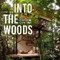 Into the Woods Retreats & Dream Houses