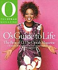 Os Guide to Life The Best of O the Oprah Magazine Volume 2