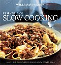 Essentials of Slow Cooking Delicious New Recipes for Slow Cookers & Braisers