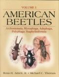 American Beetles, Volume I: Archostemata, Myxophaga, Adephaga, Polyphaga: Staphyliniformia
