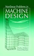 Nonlinear Problems in Machine Design