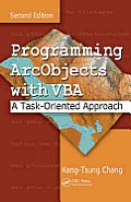Programming ArcObjects with VBA: A Task-Oriented Approach [With CDROM]