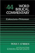 Colossians Philemon Volume 44 Word Biblical