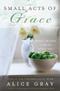 Small Acts Of Grace You Can Make A Diffe