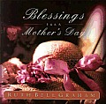 Blessings For A Mothers Day