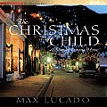 Christmas Child A Story Of Coming Home