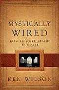 Mystically Wired