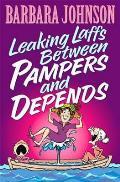 Leaking Laffs Between Pampers & Depends